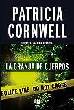 La granja de los cuerpos / The Body Farm (Scarpetta.) (Spanish Edition)