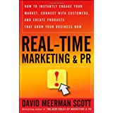 Real-Time Marketing and PRby David Meerman Scott