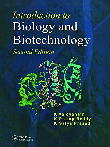 Introduction to Biology and Biotechnology, Second Edition