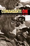 Comandante Che, Paul J. Dosal, 0271022620
