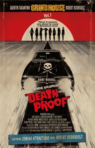 Grindhouse Presents: Death Proof  Movie Poster 24x36