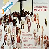 Macmillan: Miserere/ Tenebrae Responsories/ Strathclyde Motets (Coro: COR16096)