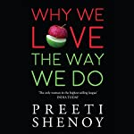 Why We Love the Way We Do | Preeti Shenoy