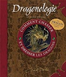 Dragonologie : Comment chasser et dresser les dragons, Guide pratique du débutant (1Jeu)