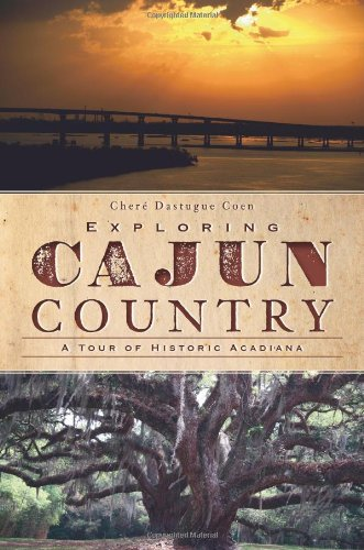 Heritage Music Festivals - Exploring Cajun Country: A Tour of Historic Acadiana (History & Guide)