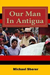 Our Man In Antigua: Second Edition Paperback