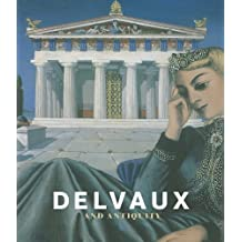 Delvaux and the Antiquity