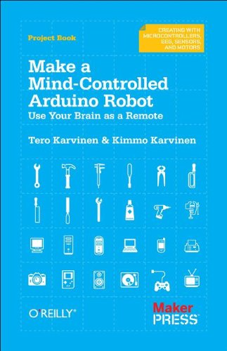 Make a Mind-Controlled Arduino Robot: Use Your Brain as a Remote