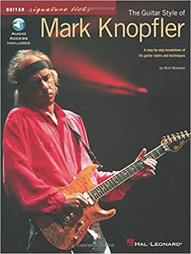 The Guitar Style Of Mark Knopfler Guitar signature licks: Amazon ...