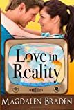 Love in Reality, Magdalen Braden, 0984909761