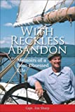 With Reckless Abandon, Jim Sharp, 1928862128