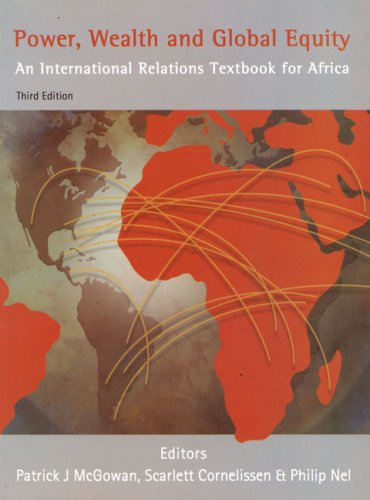 Power, Wealth and Global Equity: An International Relations Textbook for Africa