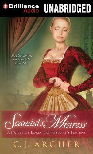 Scandal's Mistress (A Novel of Lord Hawkesbury's Players)