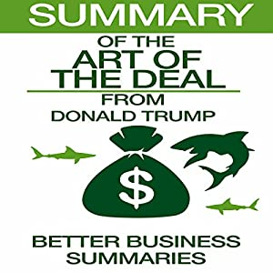 Summary of The Art of the Deal from Donald Trump Audiobook
