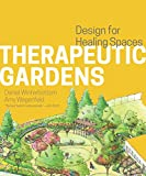img - for Therapeutic Gardens: Design for Healing Spaces book / textbook / text book