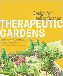 Wonderful Therapeutic Gardens Design For Healing Spaces Amazoncouk  With Luxury Therapeutic Gardens Design For Healing Spaces Amazoncouk Daniel  Winterbottom Amy Wagenfeld  Books With Easy On The Eye Cheap Gardening Ideas Also Marinda Gardens Menorca In Addition Garden Maze And Yerba Buena Gardens As Well As Used Garden Sheds Additionally Singletons Garden Centre From Amazoncouk With   Luxury Therapeutic Gardens Design For Healing Spaces Amazoncouk  With Easy On The Eye Therapeutic Gardens Design For Healing Spaces Amazoncouk Daniel  Winterbottom Amy Wagenfeld  Books And Wonderful Cheap Gardening Ideas Also Marinda Gardens Menorca In Addition Garden Maze From Amazoncouk
