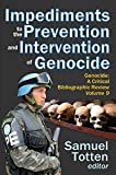 img - for Impediments to the Prevention and Intervention of Genocide (Genocide: A Critical Bibliographic Review) book / textbook / text book