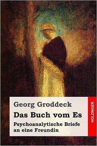 Descargar Libros En Das Buch Vom Es: Psychoanalytische Briefe An Eine Freundin It Epub