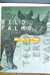 Wild Palms: The Sceenplay