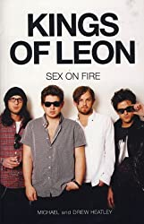 The Kings of Leon: Sex on Fire