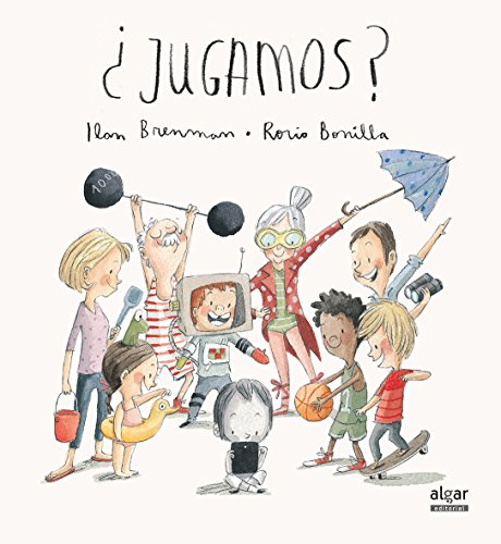 ¿Jugamos? / Want to Play?  [Brenman, Ilan] (Tapa Dura)