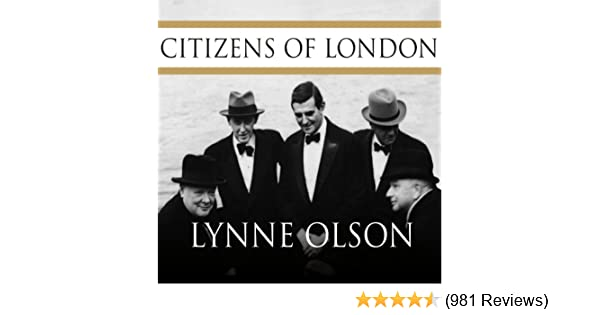 Amazon Citizens Of London The Americans Who Stood With Britain