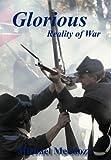 Glorious Reality of War, Michael Mendoza, 1463468148