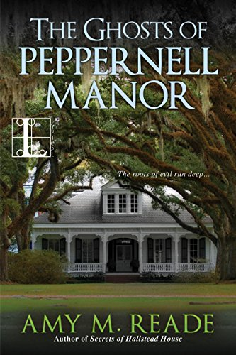 The Ghosts of Peppernell Manor by [Reade, Amy M.]