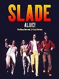 Slade - Alive