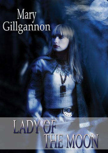 Lady of the Moon (The Silver Wheel Book 1)