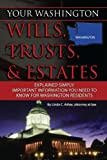 Your Washington Wills, Trusts, & Estates Explained Simply: Important Information You Need to Know for Washington Residents (Your... Wills, Trusts, & Estates)