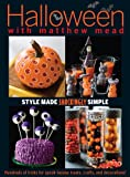 img - for Halloween With Matthew Mead: Style made shockingly simple book / textbook / text book