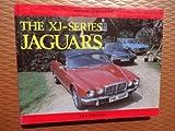 XJ Series Jaguars, Skilleter, Paul, 090054984X