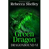 Dragonbound VI: Green Dragon (Volume 6)