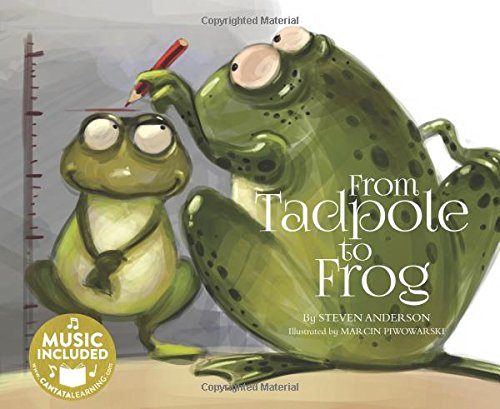 From Tadpole To Frog  My First Science Songs