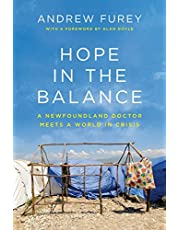 Hope in the Balance: A Newfoundland Doctor Meets a World in Crisis