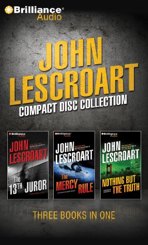 John Hardy Collection - John Lescroart CD Collection 5: The 13th Juror, The Mercy Rule, Nothing But the Truth (Dismas Hardy)