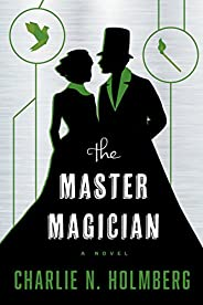 The Master Magician (The Paper Magician Book 3)