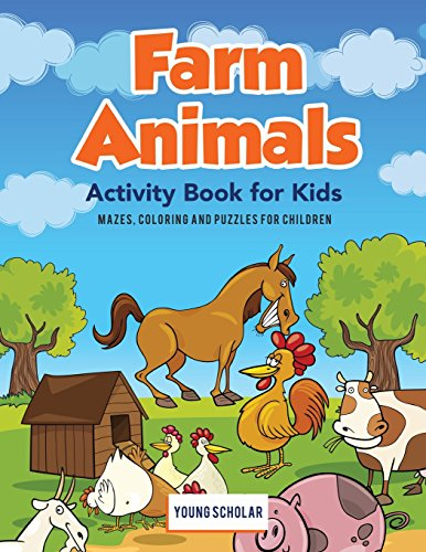 Farm Animals Activity Book for Kids: Mazes, Coloring and Puzzles for Children