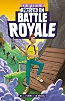 Victoria En Battle Royale (Libros Basados En