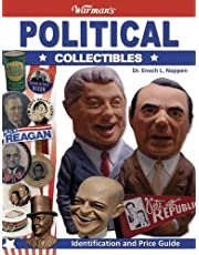 Warman's Political Collectibles: Identification And Price Guide