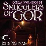 Smugglers of Gor: Gorean Saga, Book 32 | John Norman