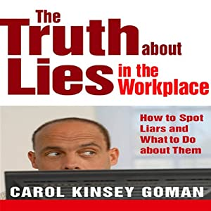 The Truth About Lies in the Workplace Audiobook