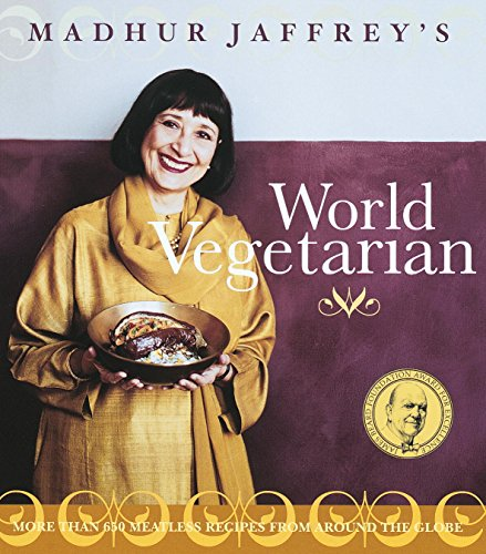Madhur Jaffrey's World Vegetarian: More Than 650 Meatless Recipes from Around the World cover
