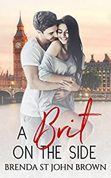 A Brit on the Side (Castle Calder Book 1) by [St John Brown, Brenda]