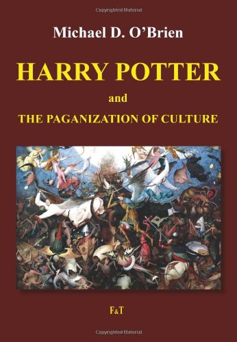 Harry Potter and the Paganization of Culture PDF