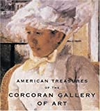 American Treasures of the Corcoran Gallery of Art, Corcoran Gallery of Art Staff and Sarah Cash, 0789206250