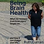 Being Brain Healthy | Ruth Curran MS