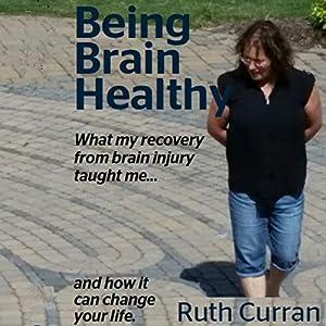 Being Brain Healthy Audiobook