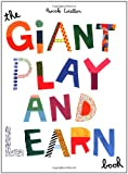 The Giant Play and Learn Book, Chronicle Books Staff and Pascale Estellon, 0811862542